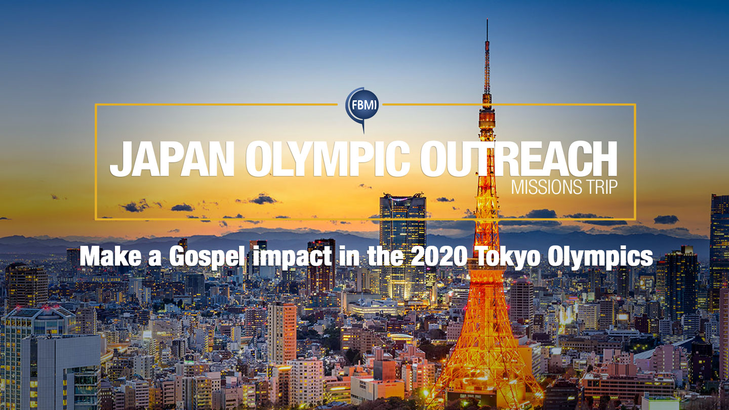 2020 FBMI Missions Trip - Japan Olympic Outreach